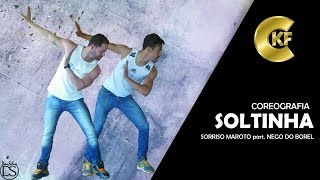 Sorriso Maroto part. Nego do Borel - Soltinha | COREOGRAFIA | CKF