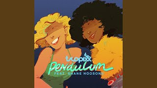 Pendulum (feat. Shane Hoosong)