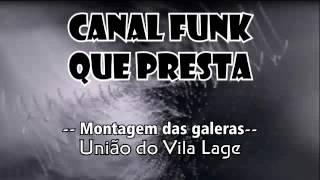 Montagem União do Vila Lage