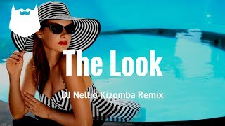The Look - DJ Nellio Kizomba / Urban Kiz Remix