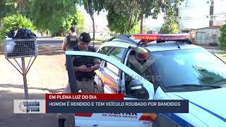 Homem é rendido e tem veículo roubado por bandidos