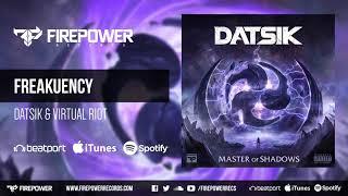 Datsik & Virtual Riot - Freakuency [Firepower Records - Dubstep]