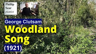 """GH Clutsam: """"Woodland Song"""", Solo for the Pianoforte"""