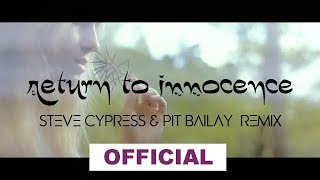 Jason Parker feat. Crizzn - Return To Innocence (Steve Cypress & Pit Bailay Video Edit)