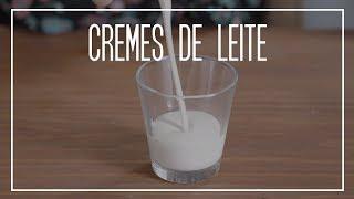 DIFERENTES TIPOS DE CREMES DE LEITE | Dicionário Gastronômico
