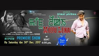 Meefu Leikai   Official Movie Teaser Release 2017