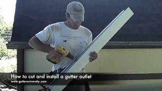How to cut and install a gutter outlet