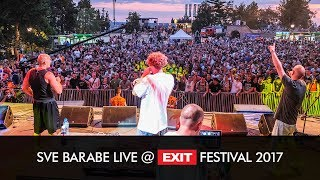 EXIT 2017 | Sve Barabe Esi Mi Dobar Live @ Fusion Stage