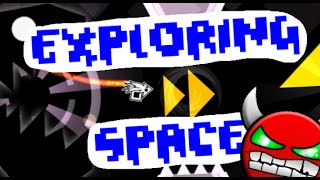 Geometry Dash INSANE Demon - Exploring Space (By Sumsar)