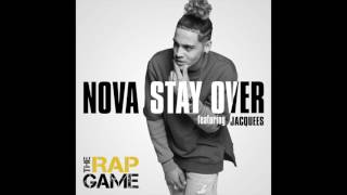 "NOVA ""STAY OVER"" FEAT JACQUEES, PRODUCED BY JERMAINE DUPRI"