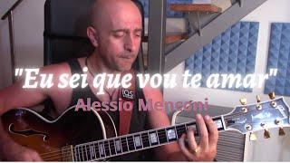 """""""Eu sei que vou te amar"""" - Alessio Menconi"""