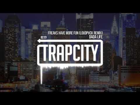 dada-life-freaks-have-more-fun-loudpvck-remix-trap-city