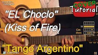 El Choclo (Kiss of Fire) - Tango Argentino Guitarra, Bandoneon Cover/Tutorial