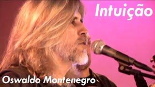 Oswaldo Montenegro - Intuição - DVD Intimidade (2007)
