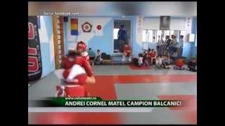 Andrei Cornel Matei, campion balcanic! (Columna TV)