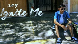 SAMY - Ignite Me (Official video)