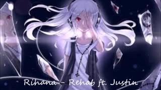 Nightcore   Rehab ft  Justin Timberlake