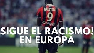 Todos los insultos Racistas que ha recibido MARIO BALOTELLI // Tlamatini Jufra