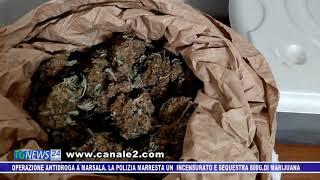 Operazione antidroga a Marsala. La Polizia arresta un incensurato e sequestrato 800 g. di marijuana oltre ad alcuni grammi di cocaina e hashish