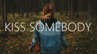 Julie Bergan & Seeb - Kiss Somebody (Lyrics)