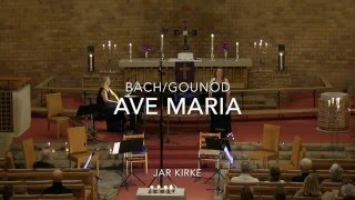 Bach/Gounod - Ave Maria