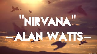 Nirvana - Alan Watts