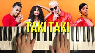 HOW TO PLAY - DJ Snake - Taki Taki (Piano Tutorial Lesson)