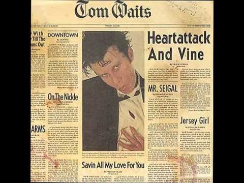 tom-waits-jersey-girl-heartattack-and-vine-therickynow