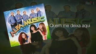Alfa Music - Quem Me Deixa Aqui