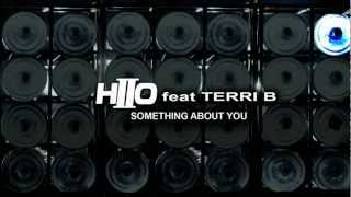 HIIO Feat. Terri B! - Something About You (Official Video)