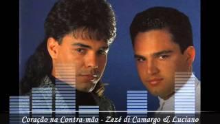 Coração na Contra-mão - Zezé di Camargo & Luciano