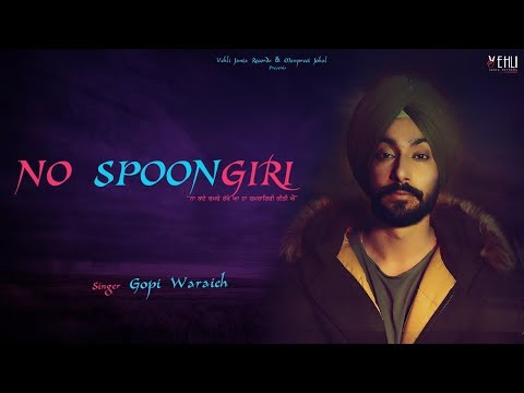 NO SPOONGIRI LYRICS - Gopi Waraich | Punjabi Song 2018