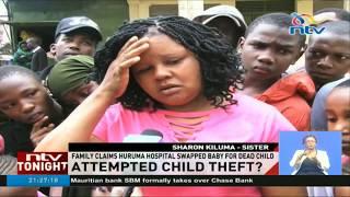 Family claims Huruma hospital swapped baby for dead child