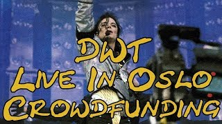 "Crowdfunding: Michael Jackson's ""Dangerous World Tour"" live in Oslo, Norway (1992)"