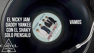 Daddy Yankee - Shaky Shaky Remix - Ft. Nicky Jam, Plan B | Video Lyric