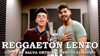Reggaeton Lento - CNCO (Cover by Salva Ortega y Sergio Almagro)