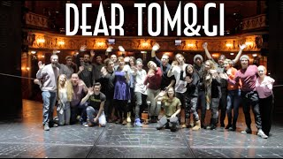 Dear Tom&Gi | The One When I Live At The Theatre