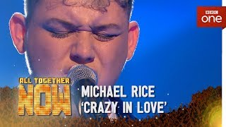 Michael Rice performs 'Crazy in Love' by Beyonce - All Together Now: The Final