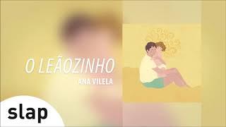 """Ana Vilela - O Leãozinho (Álbum """"Ana Vilela"""") [Áudio Oficial]"""