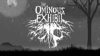 """The Ominous Exhibit """"Elixir"""" Official Video"""