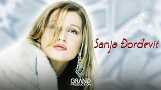 Sanja Djordjevic - Dobrodosla stara ljubavi - (Audio 2001)