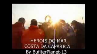 "HEROIS DO MAR ""OS LOBOS DO MAR"" (Magic SUMMER 2013)"