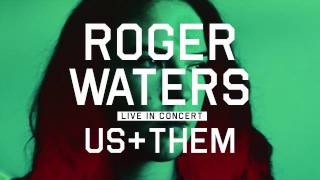 "Roger Waters Us + Them tour - ""One of These Days"""