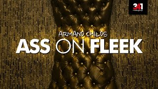 Armand Childs - Ass on Fleek *Official Video* (Prod. by 341 Music Group) [2016] #KORHH