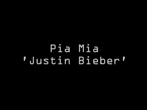 Justin Bieber de Pia Mia Letra y Video