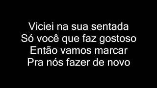 MC Doguinha - Viciei Na Sua Sentada (letra)