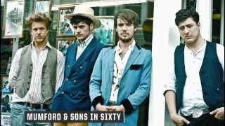 In Sixty: Mumford & Sons, Part 1 of 6