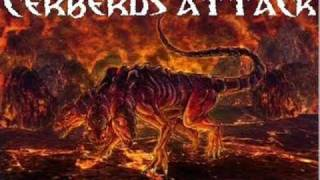 Cerberus Attack -  Welcome to Destruction