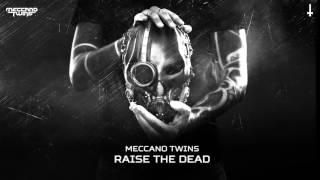 Meccano Twins - Raise the dead (Brutale 777)