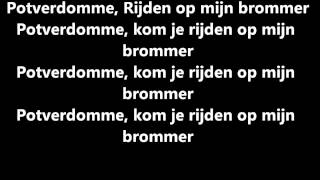 JeBroer - Brommer (Lyrics) HD